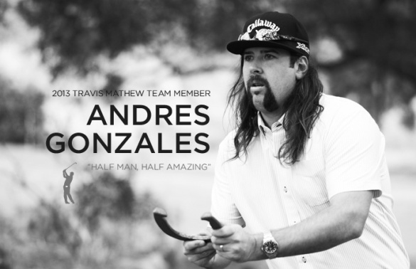 Andres Gonzales, Travis Matthew Golf Apparel